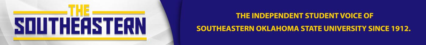 The student news site of Southeastern Oklahoma State University