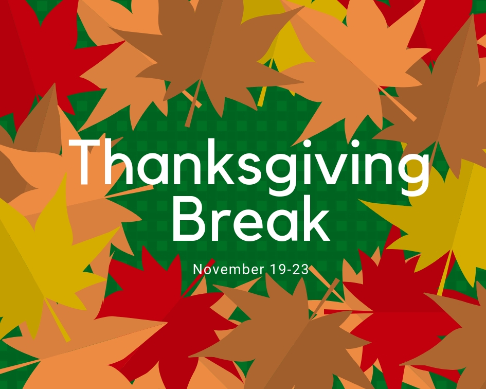 No Fall Break this year; instead SGA and the school board voted on a longer Thanksgiving Holiday break.
