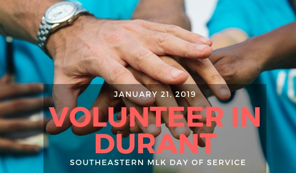 "On Monday, January 21, Southeastern classes will be released in order to give students the opportunity to, ""Make a day off, a day on,"" Students are encouraged to choose one of the many organizations in Durant to make the most out of their free time, and make Durant a better place."