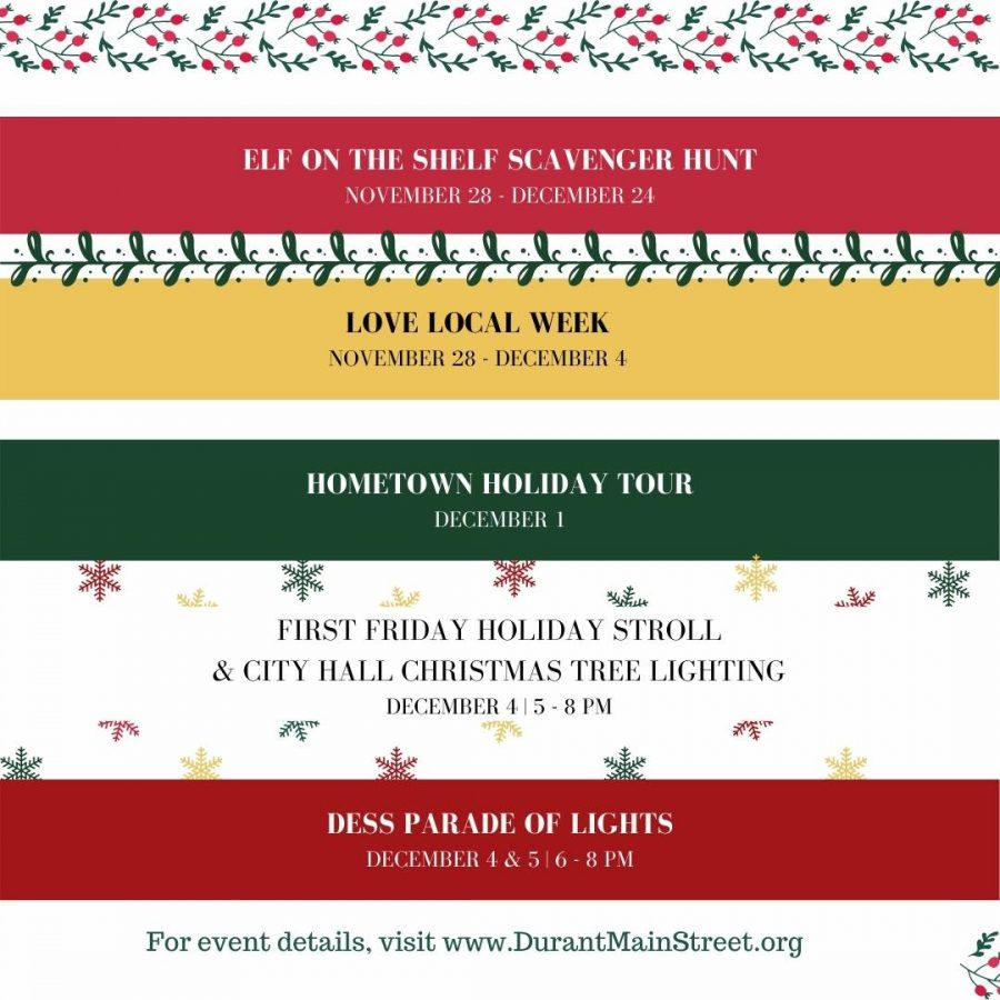 Durant Main Street is promoting small business events and holiday activities the whole month of December.